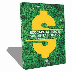 ECOCAPITALISMO E SUSTENTABIILIDADE – Empresas no Brasil e ISO 14001