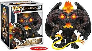 Boneco Funko Pop The Lord Of The Rings Balrog - O Senhor Dos Aneis 448
