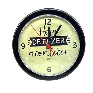Relógio De Parede Analógico Preto - Hora De Fazer Acontecer