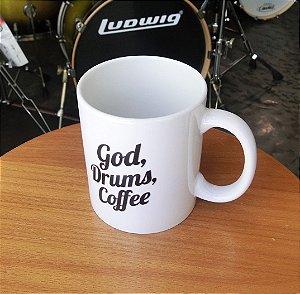 Caneca God, Drums e Coffee