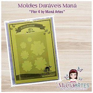 Moldes Duráveis - FLOR MOD.4 by Maná Artes