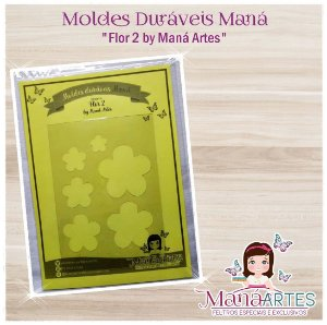 Moldes Duráveis - FLOR MOD.2 by Maná Artes