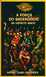 Livro - A Força do sacerdócio no Espírito Santo