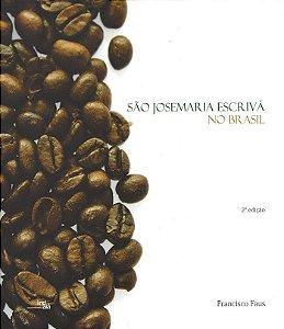 Livro - São Josemaria Escrivá no Brasil