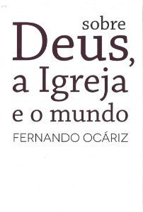 Livro - Sobre Deus, a Igreja e o mundo