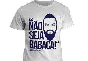 Camiseta - Não seja babaca!
