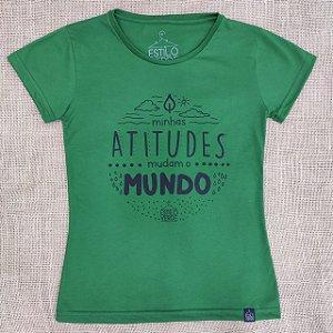 """T-Shirt """"Minhas atitudes mudam o mundo"""""""