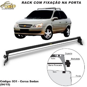 Rack Do Teto Corsa Sedan Hatch 94 A 15 Fixado Na Porta