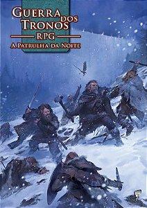 GUERRA DOS TRONOS PATRULHA DA NOITE (LIVRO GUIA DE AVENTURA) RPG