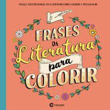 Frases Da Literatura Para Colorir - Culturama