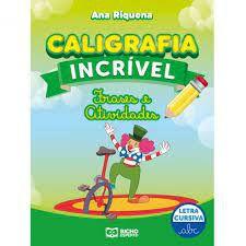 Caligrafia Incrivel Cursiva Frase/atividade -bicho
