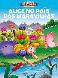 Conte Uma Historia Classico Alice No Pais - Bicho