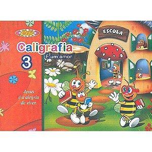Cartilha Caligrafia É Um Amor N/3 - Bahia Artes