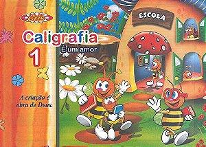 Cartilha Caligrafia É Um Amor N/1 - Bahia Artes