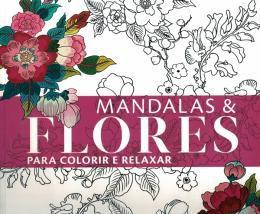 Livro Mandalas E Flores Para Colorir - Lafonte