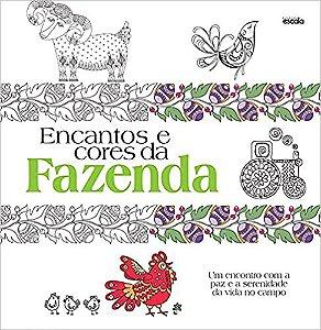 Livro Encantos E Cores Da Fazenda Ed 1 - Escala