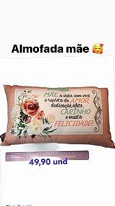 MINI ALMOFADA - MÃE A VIDA COM VOCÊ...
