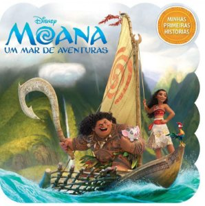 Disney Minhas 1 Hist. - Moana - Bicho Esperto