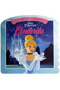 Disney Hist. P/sonhar Cinderela - Bicho Esperto