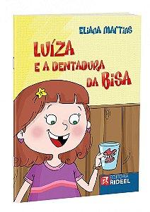 Eliana Martins - Luiza E Dentadura Da Bisa - Bicho