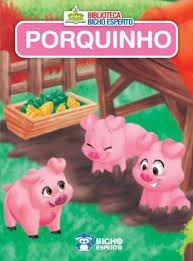 Mini Biblioteca Animais - Porquinho - Bicho Espert