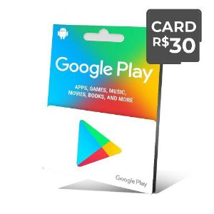 Gift Card Digital Google Play R$ 30 Recarga