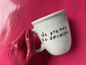 No Uterus No Opinion