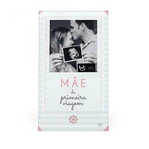 Porta Retrato Cartão Mãe de Primeira Viagem