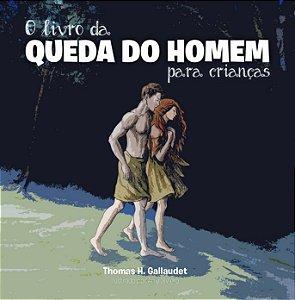 O Livro Da Queda Do Homem Para Crianças - Thomas H. Gallaudet