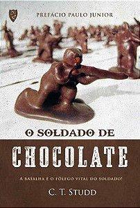 O Soldado de Chocolate - Charles T. Studd