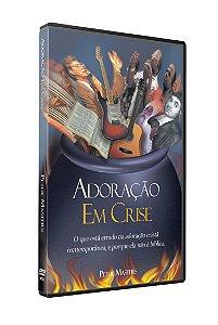 DVD - Adoração Em Crise - Peter Masters