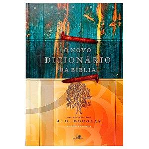 O Novo Dicionário Da Bíblia - J.D Douglas