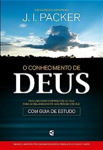 O Conhecimento De Deus - J.I.Packer