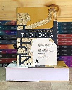 Novo Dicionário de Teologia - Sinclair B. Ferguson