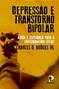 Depressão e Transtorno Bipolar - Dr. Charles D. Hodges