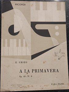 A LA PRIMAVERA Opus 43 n° 6 - partitura para piano - E. Grieg