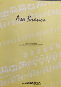 ASA BRANCA - partitura para piano, canto e cifras para violão - Luiz Gonzaga e Humberto Teixeira
