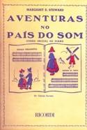 AVENTURAS NO PAÍS DO SOM - CURSO INICIAL DE PIANO - Margaret Steward