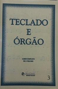 GÊNIOS DO TECLADO – TECLADO E ÓRGÃO VOL.3 - Magdalena Raush-Souto