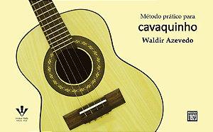 MÉTODO PRÁTICO PARA CAVAQUINHO - Waldir Azevedo