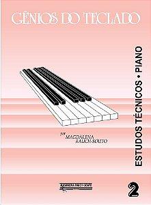GÊNIOS DO TECLADO – Estudos Técnicos Piano vol. 2 - Magdalena Raush-Souto