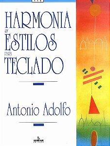 HARMONIA E ESTILOS PARA TECLADOS - Antonio Adolfo