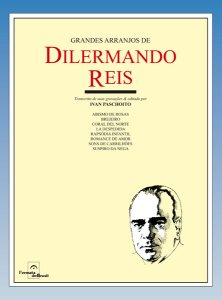 GRANDES ARRANJOS DE DILERMANDO REIS