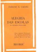 ALEGRIA DAS ESCOLAS - 133 Melodias Escolares - Fabiano R. Lozano