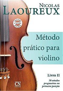 MÉTODO PRÁTICO DE VIOLINO - VOL 2 - Nicolas Laoureux