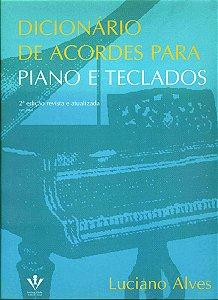 DICIONÁRIO DE ACORDES PARA PIANO E TECLADOS - Luciano Alves