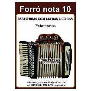 FORRÓ NOTA 10 - FALAMANSA - PARTITURAS COM LETRAS E CIFRAS - Luiz Corrêa