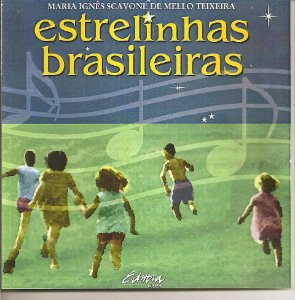 ESTRELINHAS BRASILEIRAS - Maria Ignês Acavone de Mello Teixeira
