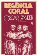 REGÊNCIA CORAL - Oscar Zander