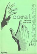 CORAL UM CANTO APAIXONANTE - Nelson Mathias